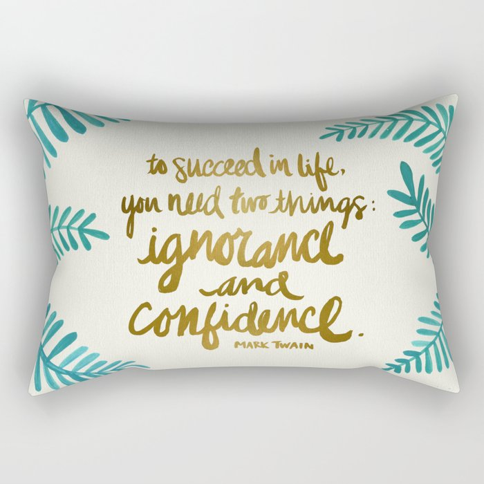 Ignorance & Confidence #1 Rectangular Pillow