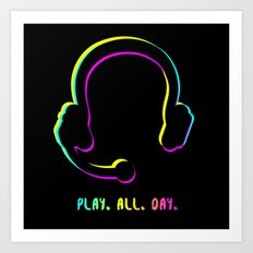 Play. All. Day. Art Print
