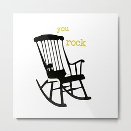 You rock - rockingchair Metal Print
