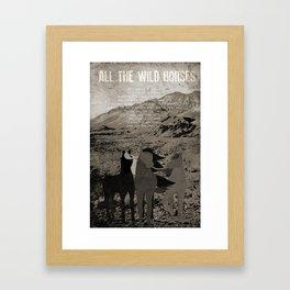 All the Wild Horses Framed Art Print