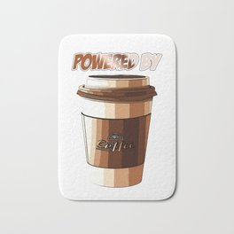 Powered By Coffee Funny Caffeine Beverages Coffee Brewer Beans Gift Bath Mat