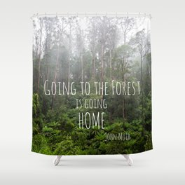 Going to the Forest Shower Curtain