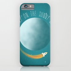 Keep on the sunny side  iPhone 6s Slim Case