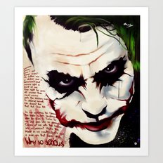 The Joker - Why so serious Art Print