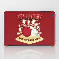 the dude iPad Cases featuring Dude! by Stationjack
