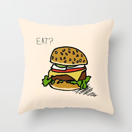 EAT? Throw Pillow