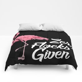 Funny Flamingo Gifts - Zero Flocks given Comforters
