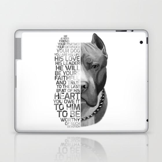 Pit Bull Print, Pit Bull Quote, Pit Bull Gift, Text Dog Portrait, Dog Art,  Dog Quotes Print, Text Do Laptop & iPad Skin by romandigitalart