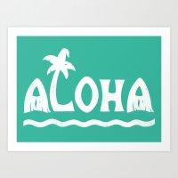aloha Art Prints featuring Aloha! by Dylan Morang