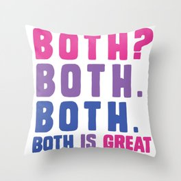 Both is great - bisexual flag Throw Pillow