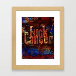 fuck cancer Framed Art Print
