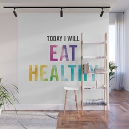 New Year's Resolution Poster - TODAY I WILL EAT HEALTHY Wall Mural
