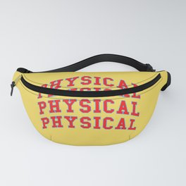 Let's get physical. 80s pop. Fanny Pack