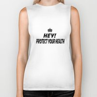 health Biker Tanks featuring Protect your Health by ThreeWords