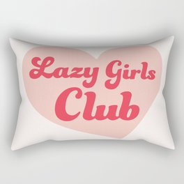 Lazy Girls Club Rectangular Pillow