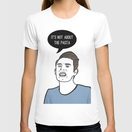 It's not about the Pasta T-shirt