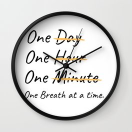 One Breath At A Time. Wall Clock