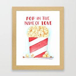 pop in the name of love Framed Art Print