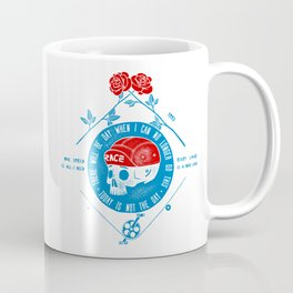Today Is Not The Day! Coffee Mug