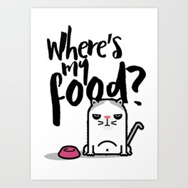 Hungry Cat Art Print