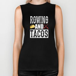 Rowing and Tacos Funny Taco Biker Tank