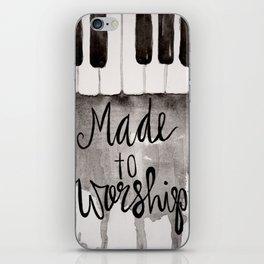 Made To Worship  iPhone Skin