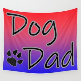 Dog Dad - Red Blue Wall Tapestry