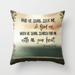 Seek God with your whole Heart KJV Bible Verse Throw Pillow