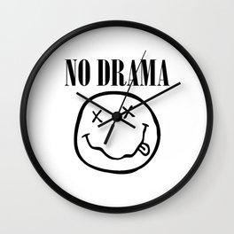 No Drama. Wall Clock