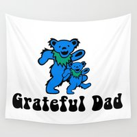 grateful dead Wall Tapestries featuring Grateful Dad 2.0 by Grace Thanda
