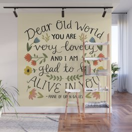 "Anne of Green Gables ""Dear Old World"" Quote Wall Mural"
