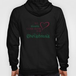 All Hearts Come Home for Christmas graphic Hoody