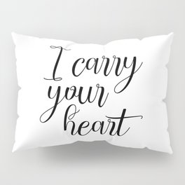 I Carry Your Heart Print, Love Print, Above Bed Art, Inspirational Print, Love Poem Pillow Sham