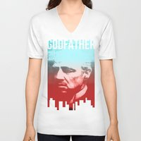 godfather V-neck T-shirts featuring GODFATHER - Do I have your Loyalty? by Bright Enough💡