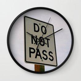Do Not Pass Wall Clock