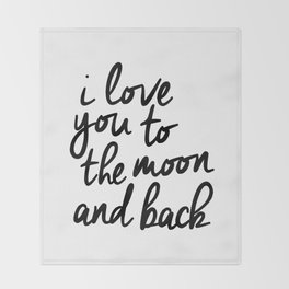 I Love You to the Moon and Back black-white kids room typography poster home wall decor canvas Throw Blanket