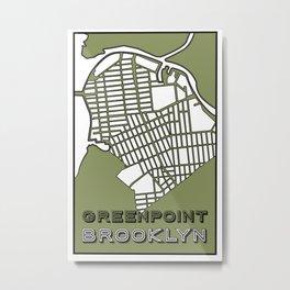 Greenpoint Brooklyn Metal Print