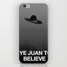 Aye Juan To Believe iPhone & iPod Skin