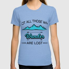 Travel Adventure Backpacking Camping Not All Who Wander Are Lost Montana Gift T-shirt