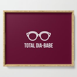 Total Dia-Babe Serving Tray