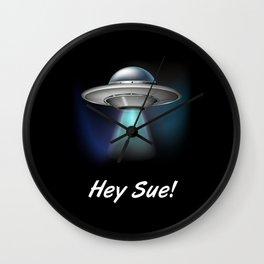 Hey Sue Wall Clock