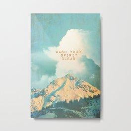 WASH YOUR SPIRIT CLEAN (JOHN MUIR) Metal Print
