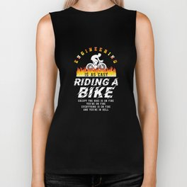 Funny Sarcastic Quotes Engineering Is Easy Engineer Biker Tank