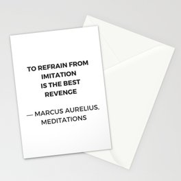 Stoic Inspiration Quotes - Marcus Aurelius Meditations - To refrain from imitation is the best reven Stationery Cards