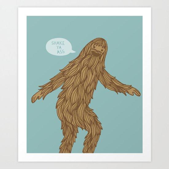Sassysquatch Art Print