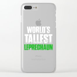 World's Tallest Leprechaun Gnomes St Patricks Day Clear iPhone Case