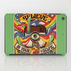 Believe in your selfie iPad Case