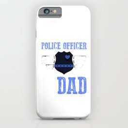 Police Officer Son Policeman Father Dad Gift iPhone Case