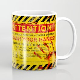 Prevent Zombie Outbreak: Wash your hands! Coffee Mug