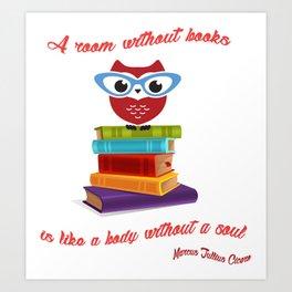 owl on the books with glass  Marcus Tullius Cicero quote Art Print